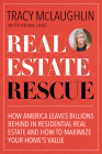 Real Estate Rescue: How America Leaves Billions Behind in Residential Real Estate and How to Maximize Your Home's Value (Buying and Sellin Cover Image