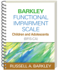 Barkley Functional Impairment Scale--Children and Adolescents (BFIS-CA) Cover Image