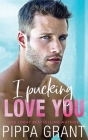 I Pucking Love You Cover Image