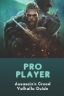 Pro Player: Assassin's Creed Valhalla Guide: Vikings Era Cover Image