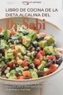 Libro de cocina de la dieta alcalina del Dr. Sebi: 50 recetas con todo lo que tu cuerpo necesita para desintoxicarse, limpiarse y nutrirse Dr Sebi's A Cover Image