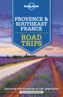 Lonely Planet Provence & Southeast France Road Trips Cover Image