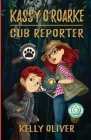 Kassy O'Roarke, Cub Reporter (Pet Detective Mysteries #1) Cover Image