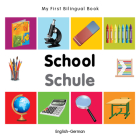 My First Bilingual Book–School (English–German) Cover Image