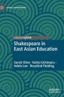 Shakespeare in East Asian Education (Global Shakespeares) Cover Image