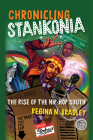 Chronicling Stankonia: The Rise of the Hip-Hop South Cover Image