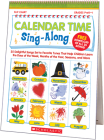 Calendar Time Sing-Along Flip Chart: 25 Delightful Songs Set to Favorite Tunes That Help Children Learn the Days of the Week, Months of the Year, Seasons, and More Cover Image