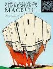 A Guide To Reading Shakespeare's Macbeth Cover Image