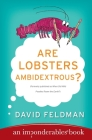 Are Lobsters Ambidextrous?: An Imponderables Book Cover Image