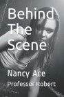 Behind The Scene: Nancy Ace Cover Image