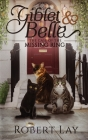 Giblet & Belle - The Case Of The Missing Ring Cover Image