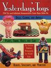 Yesterday's Toys: 750 Tin and Celluloid Amusements from Days Gone By Cover Image