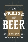 In Praise of Beer Cover Image