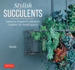 Stylish Succulents: Japanese Inspired Container Gardens for Small Spaces Cover Image