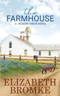 The Farmhouse: A Hickory Grove Novel Cover Image