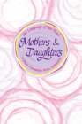 The Language of the Heart... Mothers & Daughters Cover Image