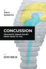 Concussion: Traumatic Brain Injury from Head to Tail Cover Image
