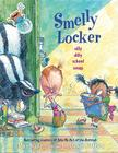 Smelly Locker: Silly Dilly School Songs Cover Image