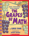 The Grapes of Math: Mind-Stretching Math Riddles (Scholastic Bookshelf: Math Skills) Cover Image