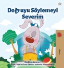 I Love to Tell the Truth (Turkish Book for Kids) Cover Image