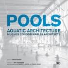 Pools: Aquatic Architecture: Hughes Condon Marler Architects Cover Image