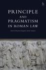 Principle and Pragmatism in Roman Law Cover Image