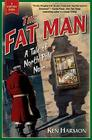 The Fat Man: A Tale of North Pole Noir Cover Image
