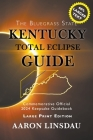 Kentucky Total Eclipse Guide (LARGE PRINT): Official Commemorative 2024 Keepsake Guidebook Cover Image