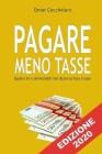 Pagare Meno Tasse: Quello Che I Commercialisti Non Dicono Su Fisco E Tasse Cover Image