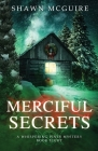 Merciful Secrets: A Whispering Pines Mystery, Book 8 Cover Image