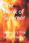 The Book of Summer: Jehovah's Fire Cover Image