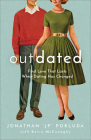Outdated: Find Love That Lasts When Dating Has Changed Cover Image