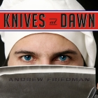 Knives at Dawn: America's Quest for Culinary Glory at the Legendary Bocuse d'Or Competition Cover Image