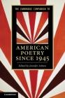 The Cambridge Companion to American Poetry Since 1945 (Cambridge Companions to Literature) Cover Image