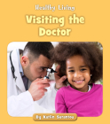 Visiting the Doctor (Healthy Living) Cover Image