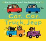 Car, Car, Truck, Jeep (New Nursery Rhymes) Cover Image