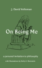 On Being Me: A Personal Invitation to Philosophy Cover Image