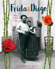 Frida & Diego: Art, Love, Life Cover Image