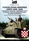 Yugoslavian armored units 1940-1945 (Witness to War #12) Cover Image