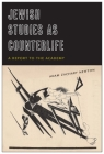 Jewish Studies as Counterlife: A Report to the Academy Cover Image