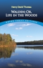 Walden, Or, Life in the Woods (Dover Thrift Editions) Cover Image