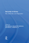 Security in Korea: War, Stalemate, and Negotiation Cover Image