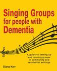 Singing Groups for People with Dementia Cover Image