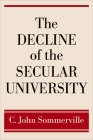 The Decline of the Secular University Cover Image