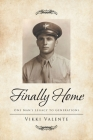 Finally Home: One Man's Legacy to Generations Cover Image