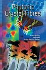 Photonic Crystal Fibres Cover Image