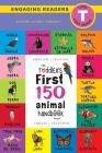 The Toddler's First 150 Animal Handbook: Bilingual (English / Spanish) (Inglés / Español): Pets, Aquatic, Forest, Birds, Bugs, Arctic, Tropical, Under Cover Image