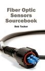 Fiber Optic Sensors Sourcebook Cover Image