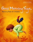 Good Morning Yoga: Relaxing Poses for Children Cover Image