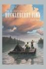 Adventures of Huckleberry Finn: New Version - Mark Twain Cover Image